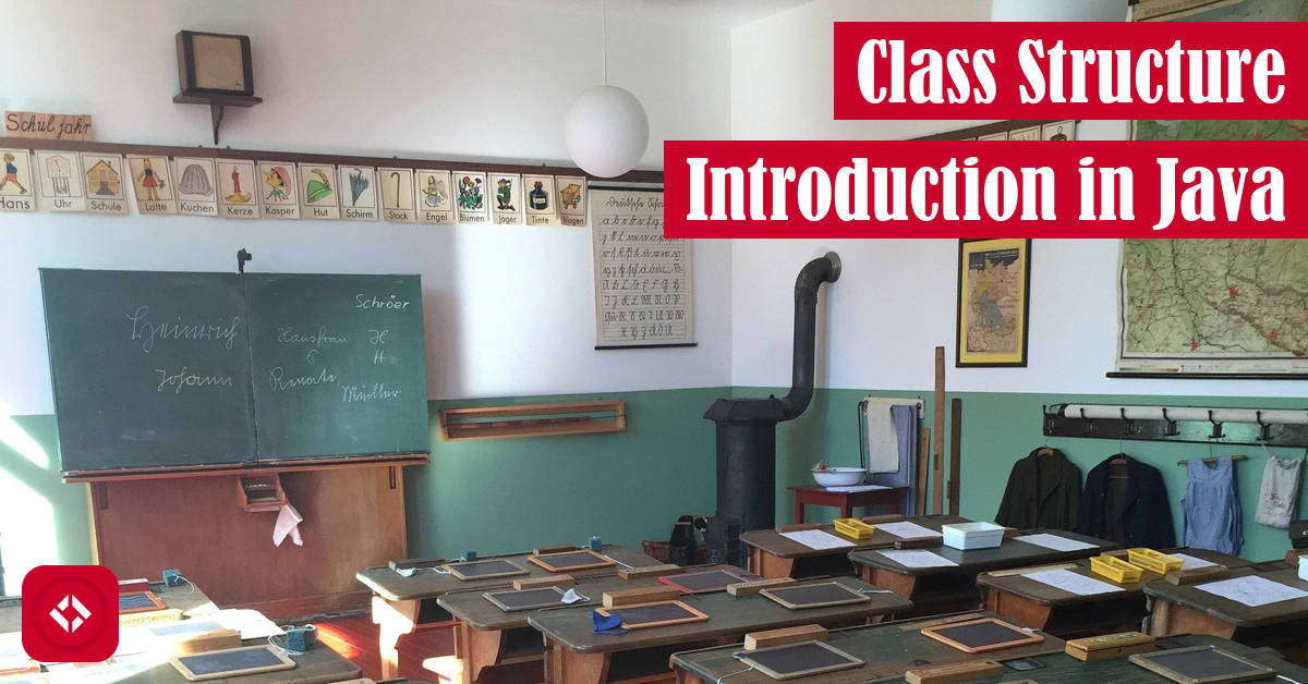 Class Structure Introduction in Java Featured Image
