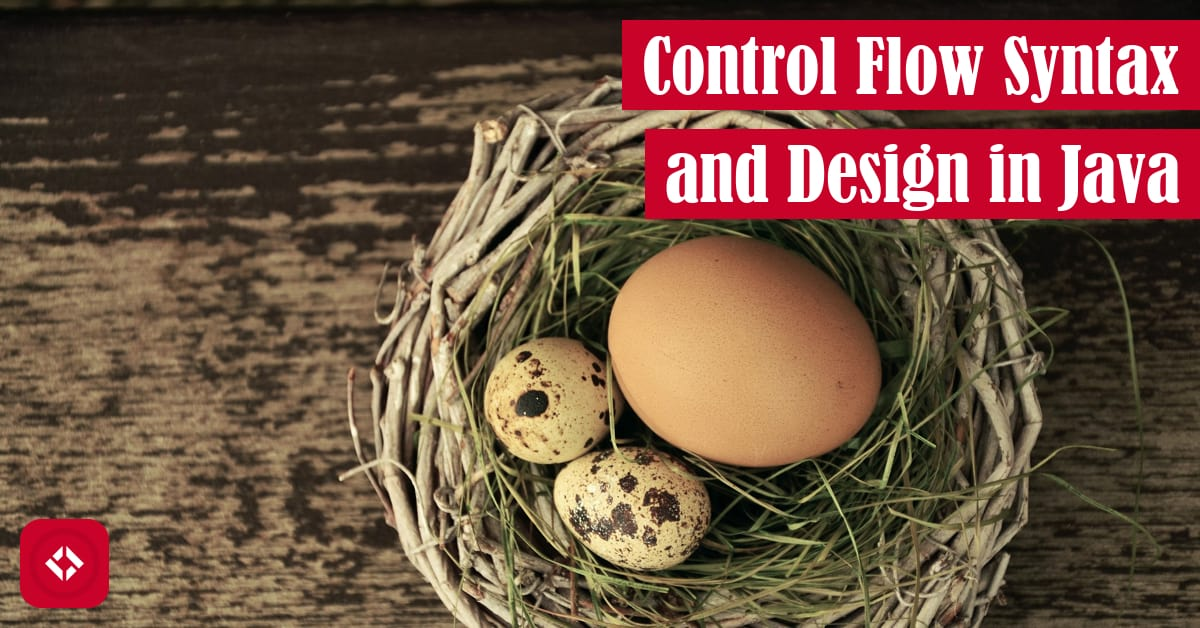 Control Flow Syntax and Design in Java Featured Image