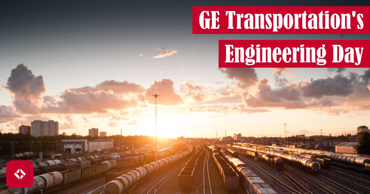 GE Transportation's Engineering Day Featured Image