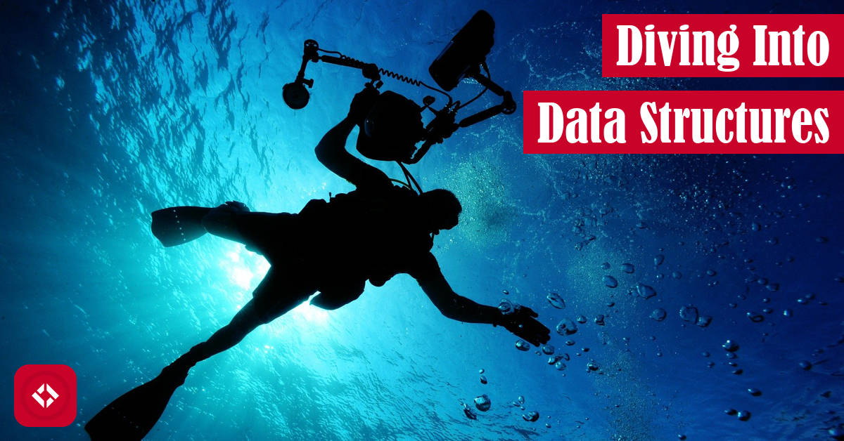 Diving Into Data Structures Featured Image