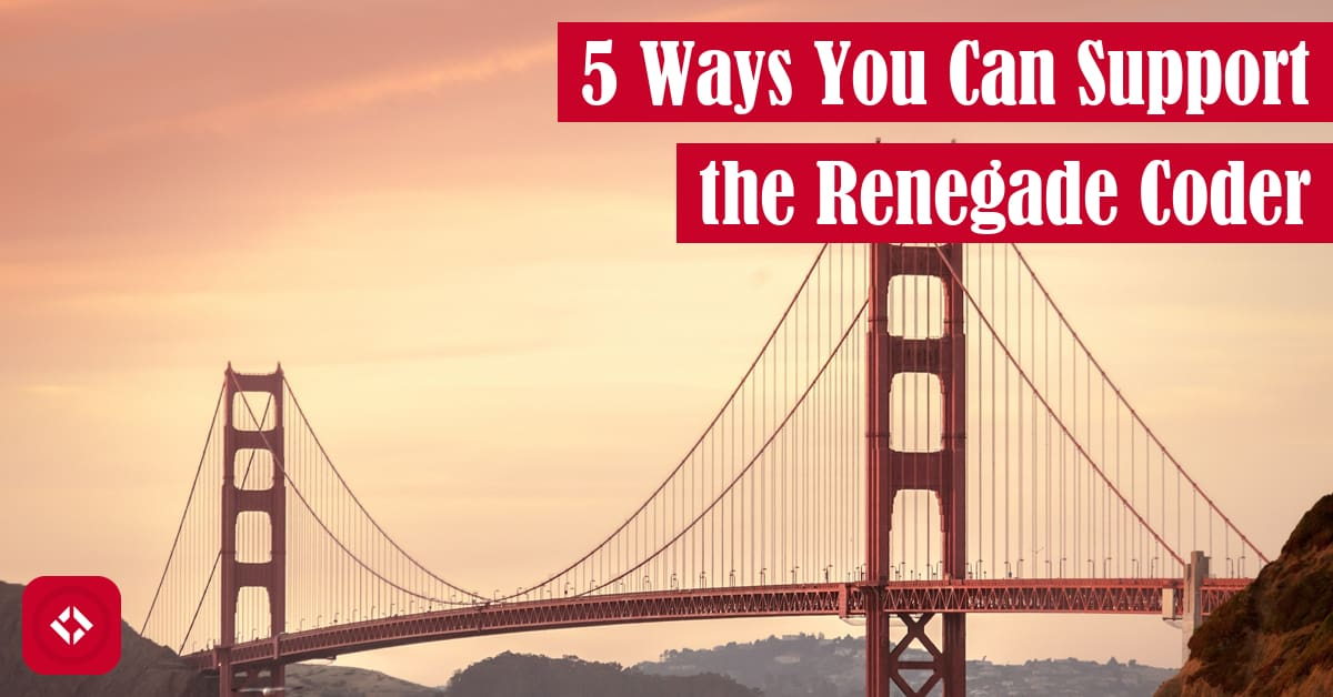 5 Ways You Can Support the Renegade Coder Featured Image