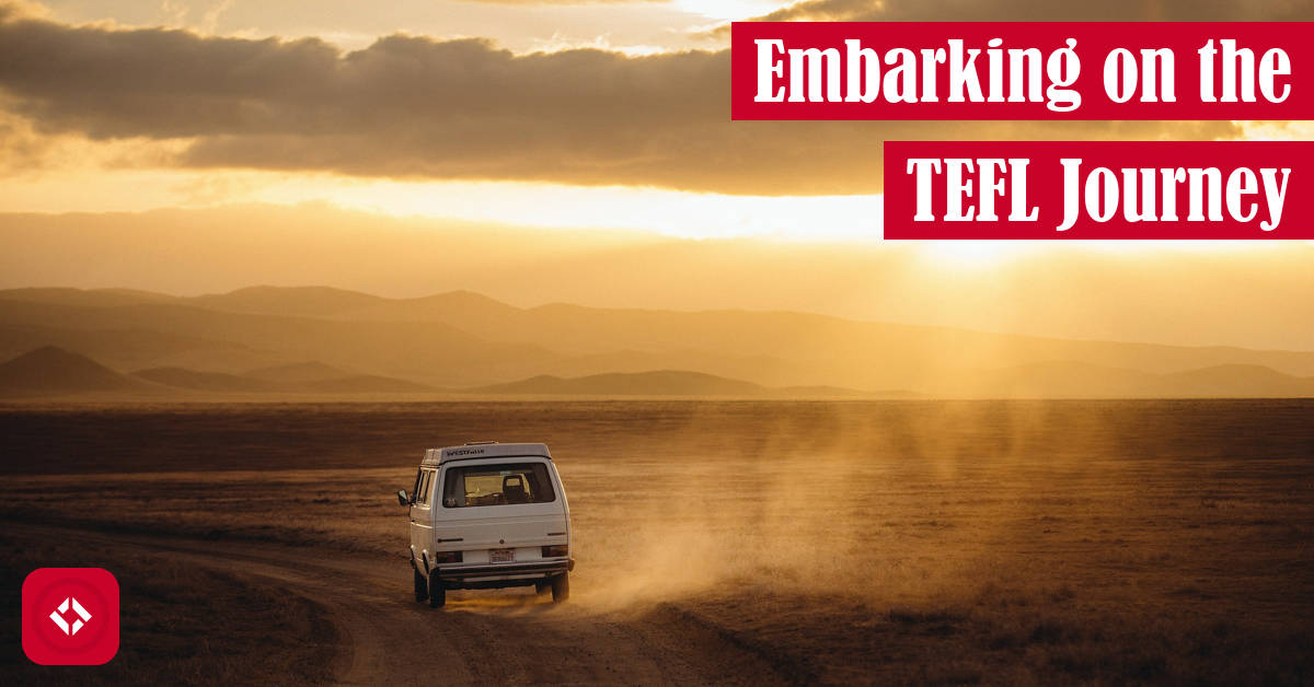 Embarking on the TEFL Journey Featured Image