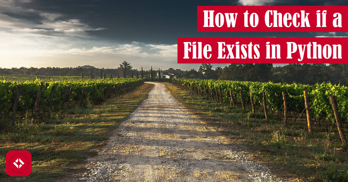 How to Check if a File Exists in Python Featured Image