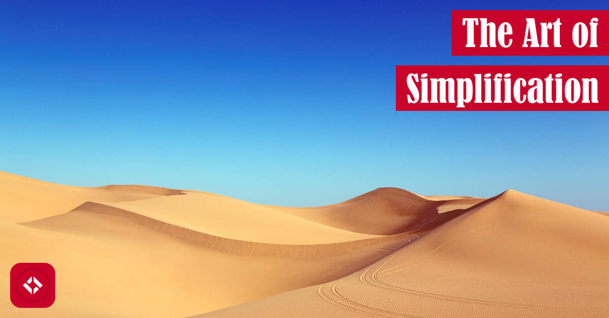 The Art of Simplification Featured Image
