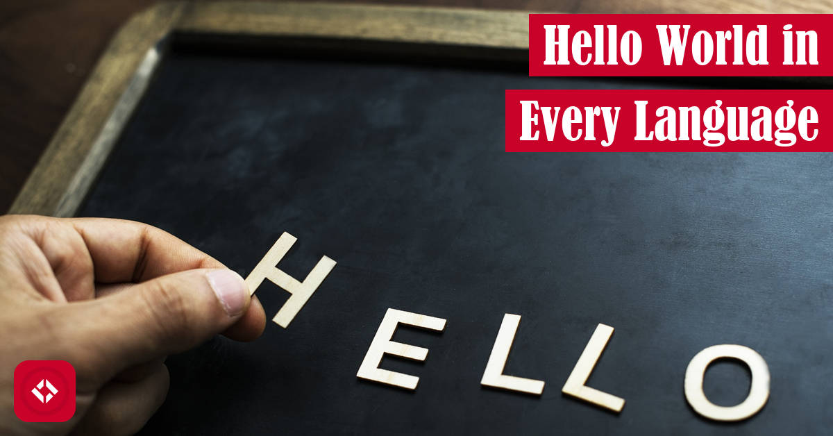 Hello World in Every Language Featured Image