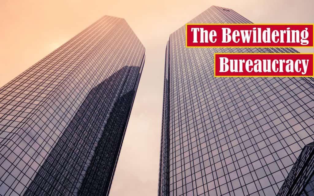 The Bewildering Bureaucracy Premium Featured Image