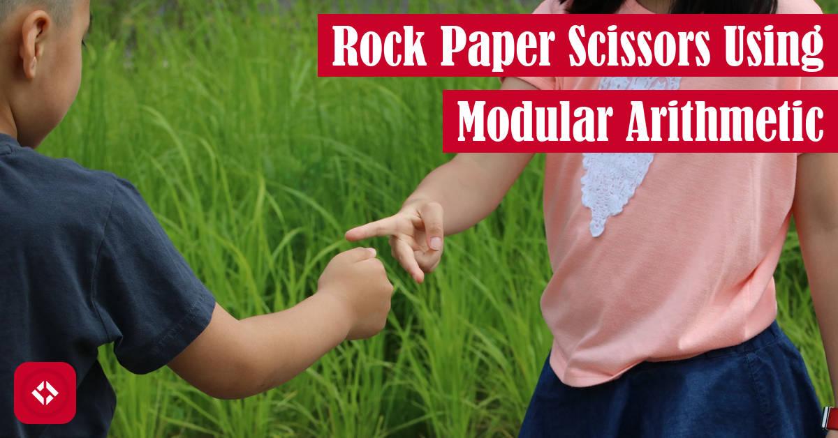 Rock Paper Scissors Using Modular Arithmetic Featured Image