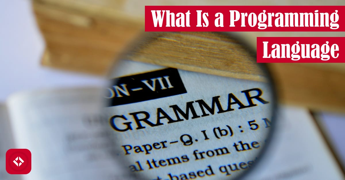 What Is a Programming Language? Featured Image