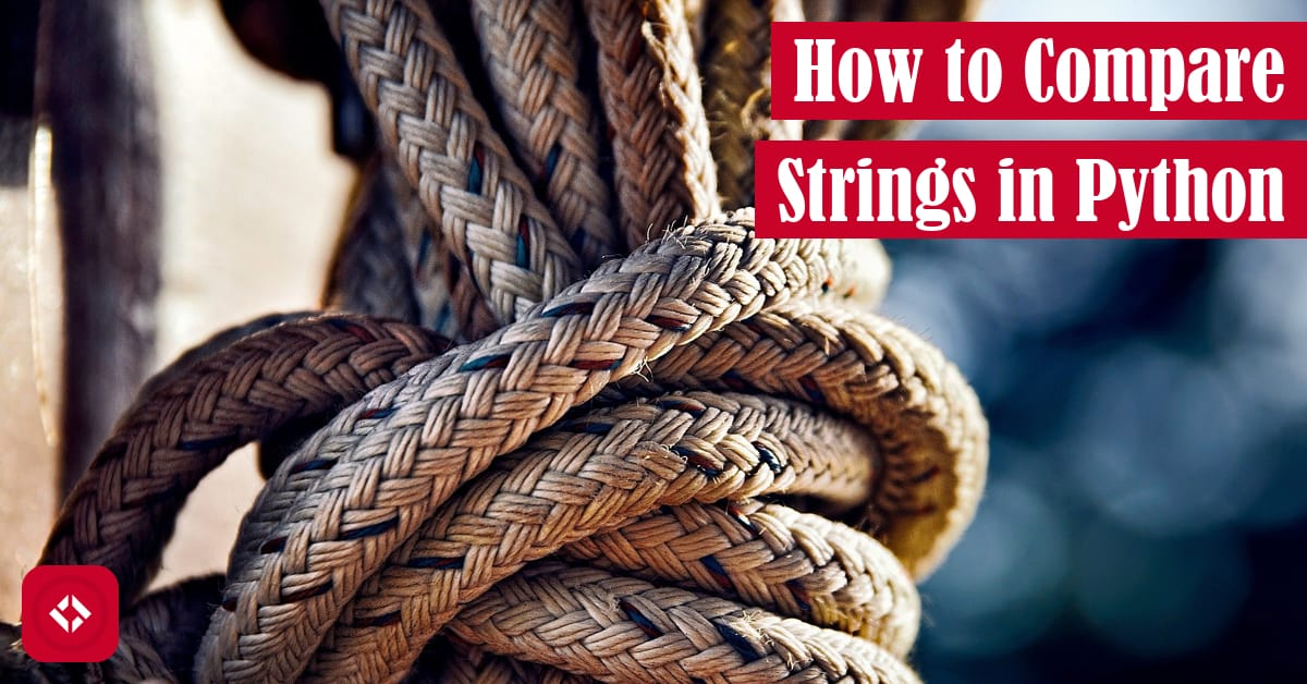 How to Compare Strings in Python Featured Image