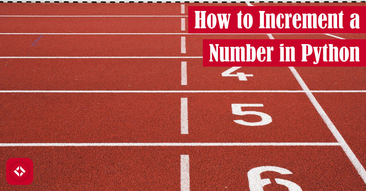 How to Increment a Number in Python Featured Image