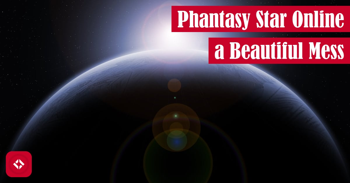 Phantasy Star Online: A Beautiful Mess Featured Image