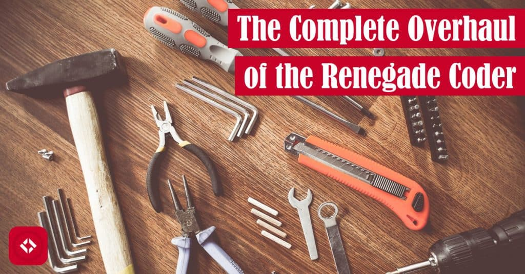 The Complete Overhaul of The Renegade Coder Featured Image