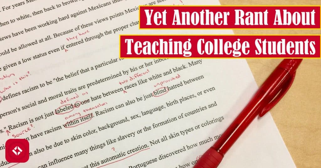 Yet Another Rant About Teaching College Students Featured Image