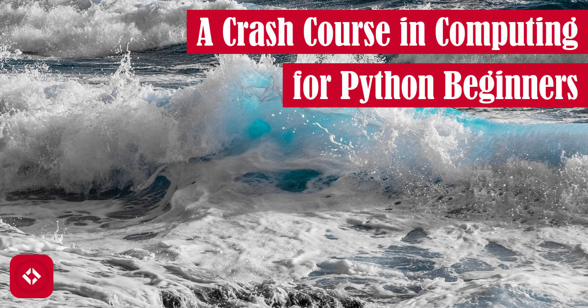 A Crash Course in Computer for Python Beginners Featured Image