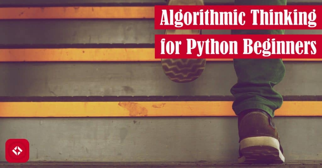Algorithmic Thinking for Python Beginners Featured Image