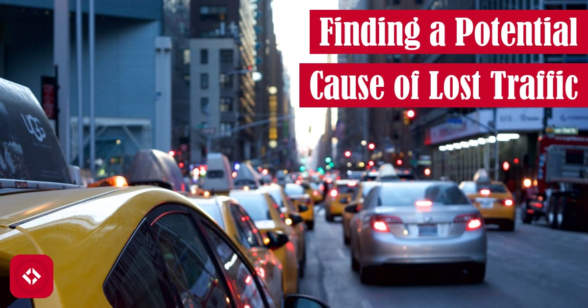 Finding a Potential Cause of Lost Traffic Featured Image