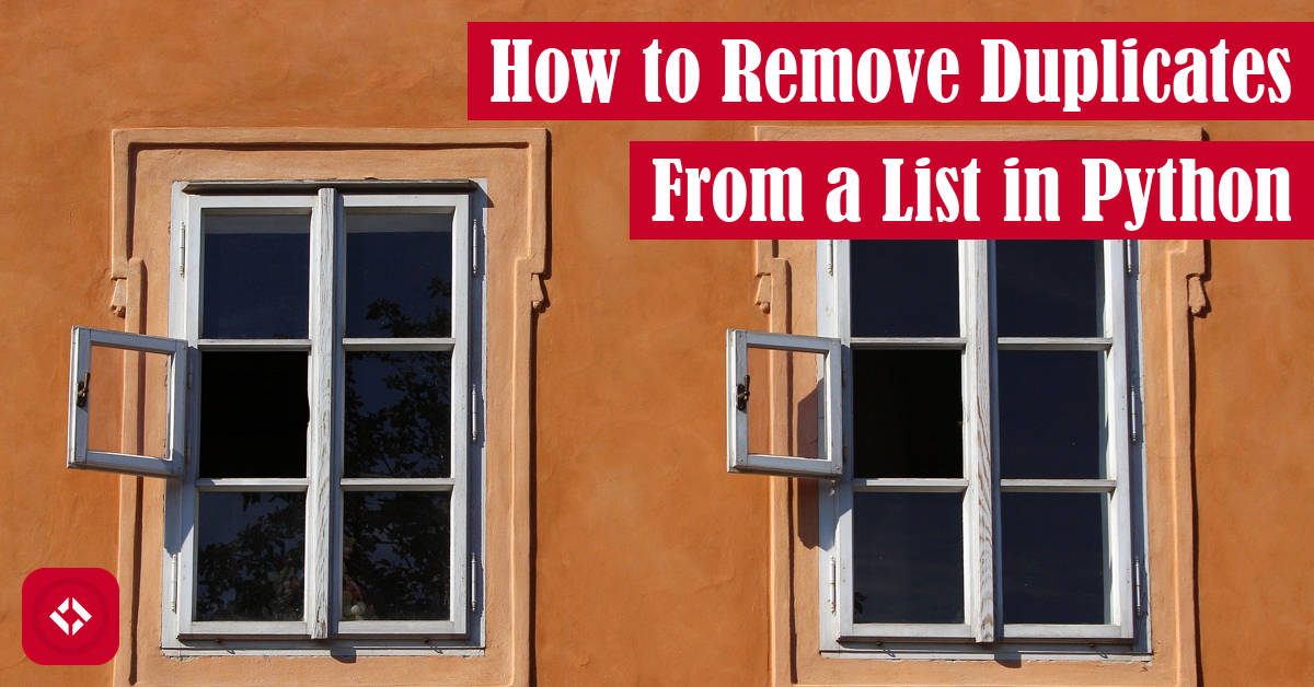 How to Remove Duplicates From a List in Python Featured Image