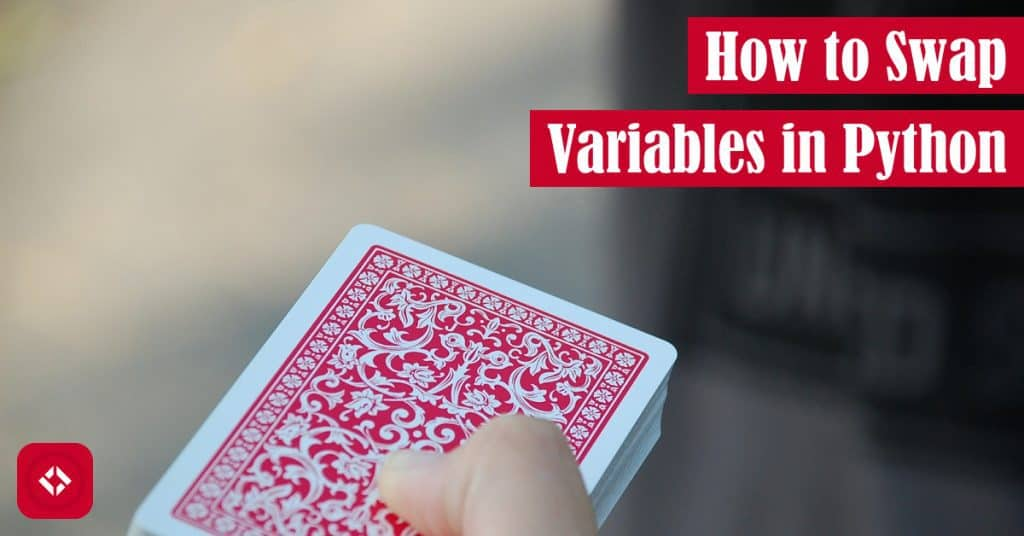 How to Swap Variables in Python Featured Image