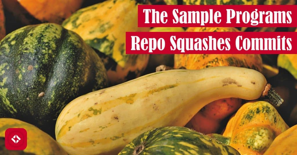 The Sample Programs Repo Squashes Commits Featured Image