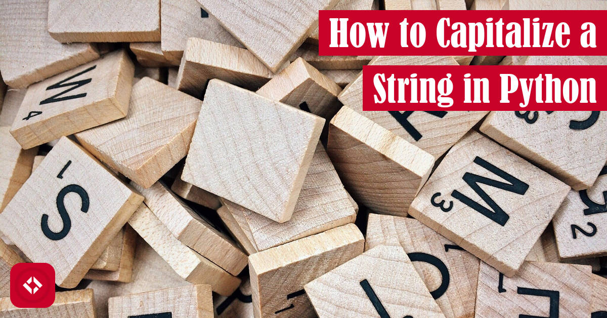 How to Capitalize a String in Python Featured Image