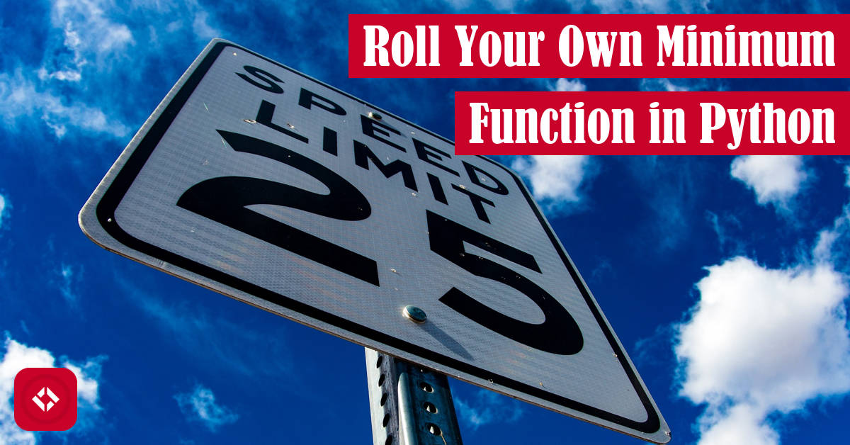 Roll Your Own Minimum Function in Python Featured Image