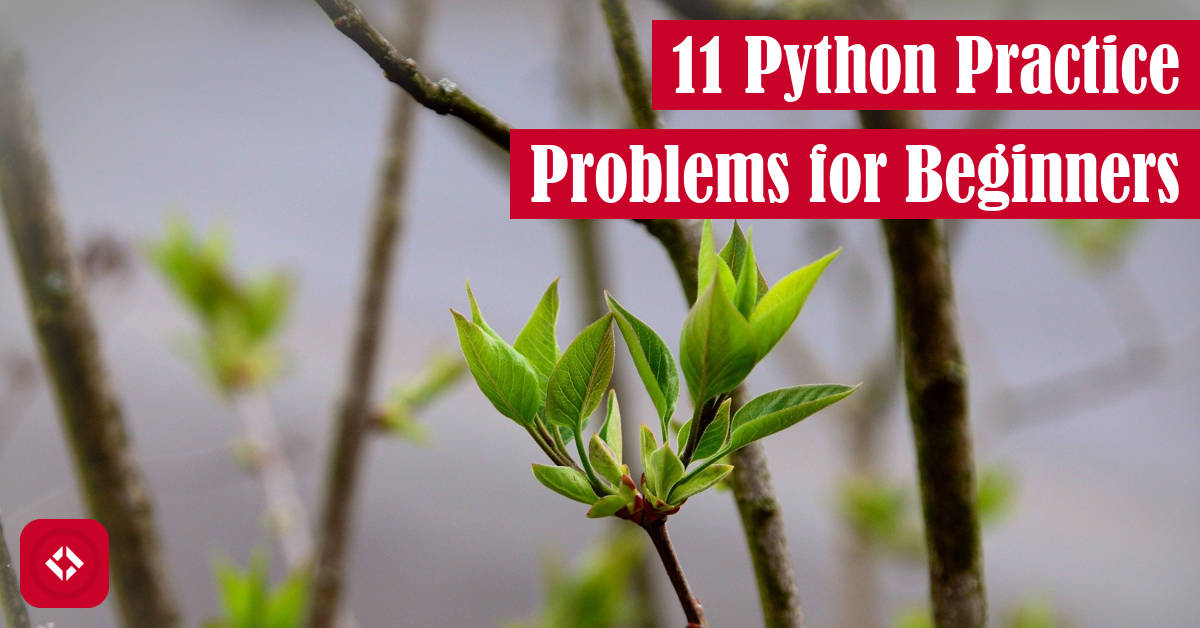 11 Python Practice Problems for Beginners Featured Image