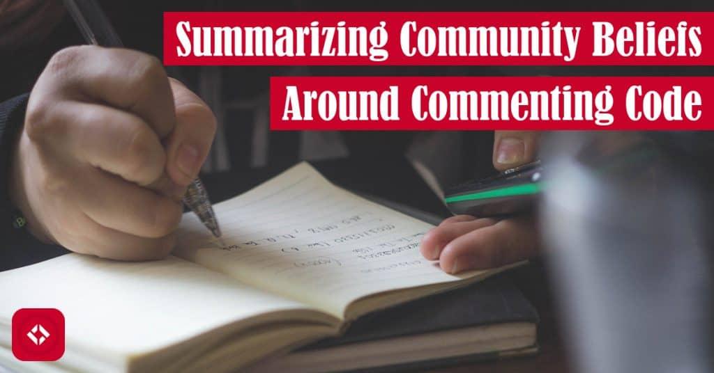 Summarizing Community Beliefs Around Commenting Code Featured Image