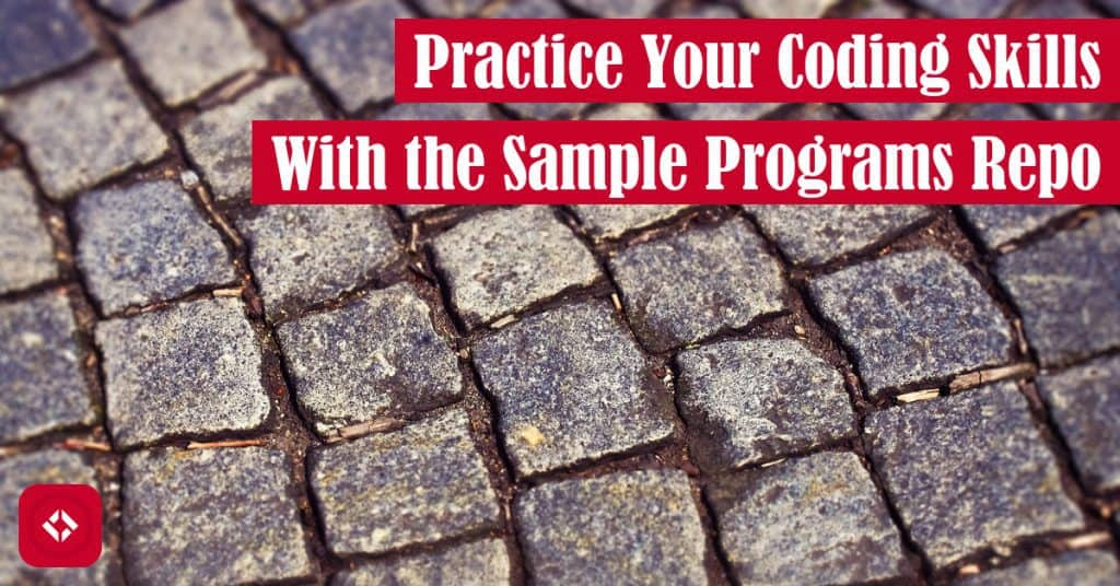 Practice Your Coding Skills With the Sample Programs Template Repo